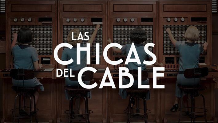 Las Chicas del Cable - Series para viajar a Madrid, España